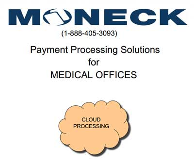 Moneck Medical Payment Solutions In The Cloud