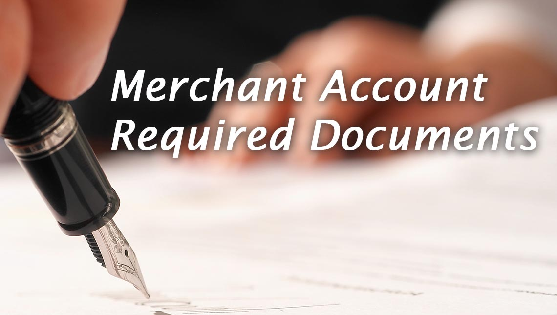 Merhant Account Required Documents